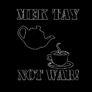 Mek Tay Not Way