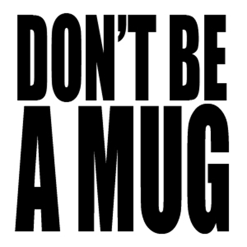 dont-be-a-mug.png