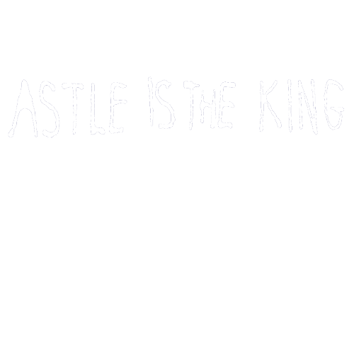 ASTLE-IS-THE-KING