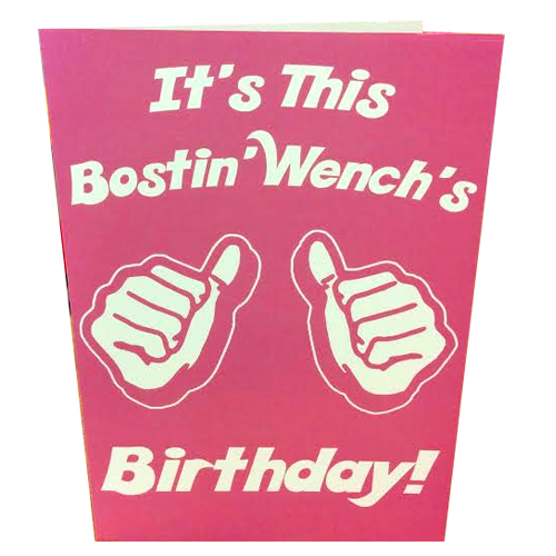 Bostin Wench Birthday Card Black Country T Shirts