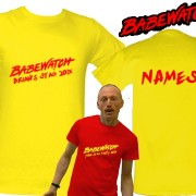 Babewatch Stag Party T Shirt