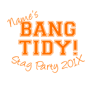 Bang Tidy Stag Party