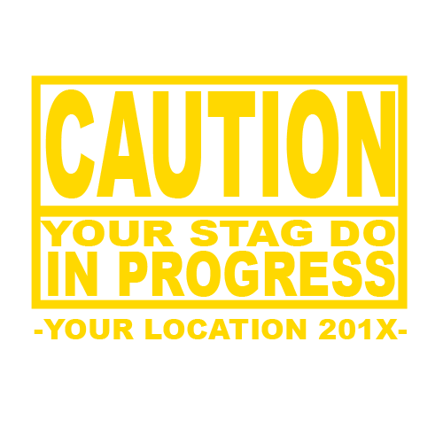 caution-stag-do-in-progress.png