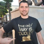 The Only Way IS Dudley T Shirt