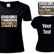 Good Girls Go To Custom T Shirt
