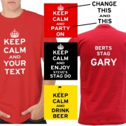 Custom Keep Calm Stag Party T Shirts