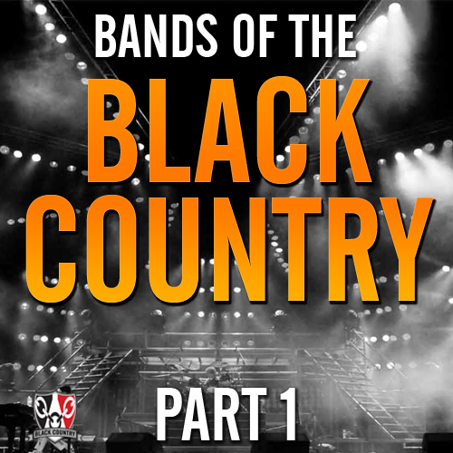 Bands Of the Black Country