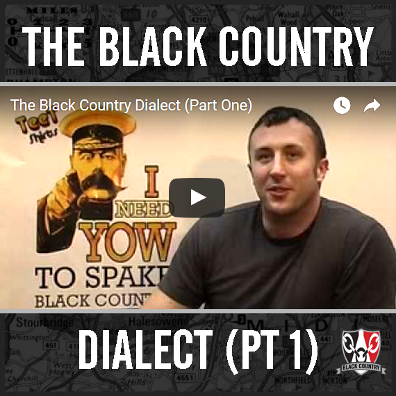 The Black Country Dialect Pt 1
