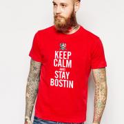 Keep Calm & Stay Bostin T Shirt