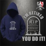 Retirement hoodie