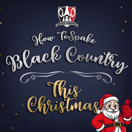 How To Spake Black Country This Christmas